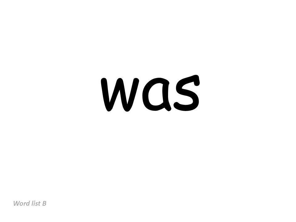 was Word list B
