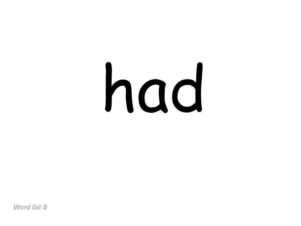 had Word list B