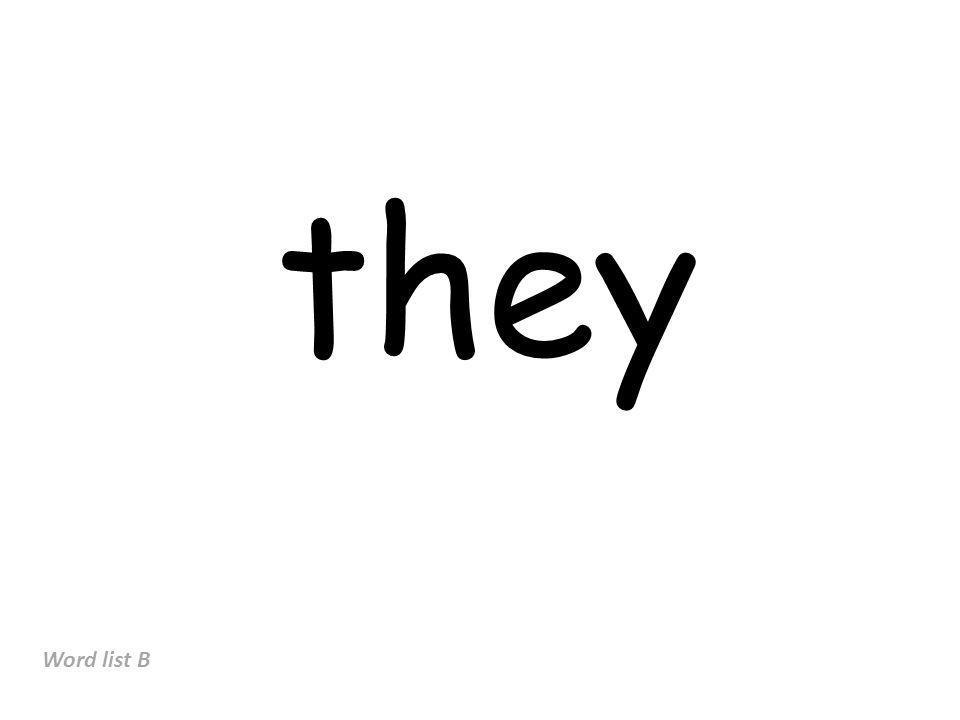 they Word list B