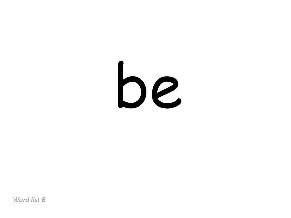 be Word list B