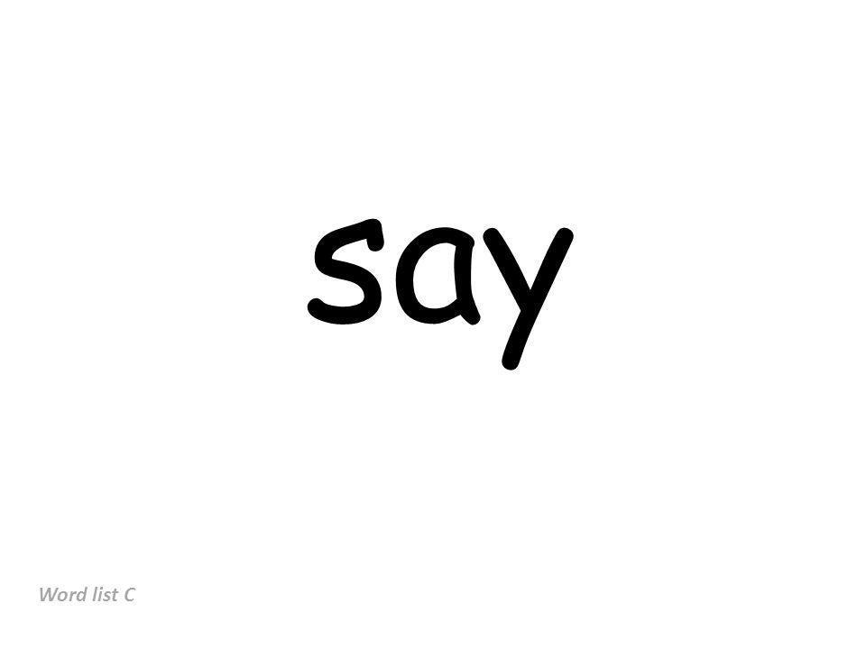 say Word list C