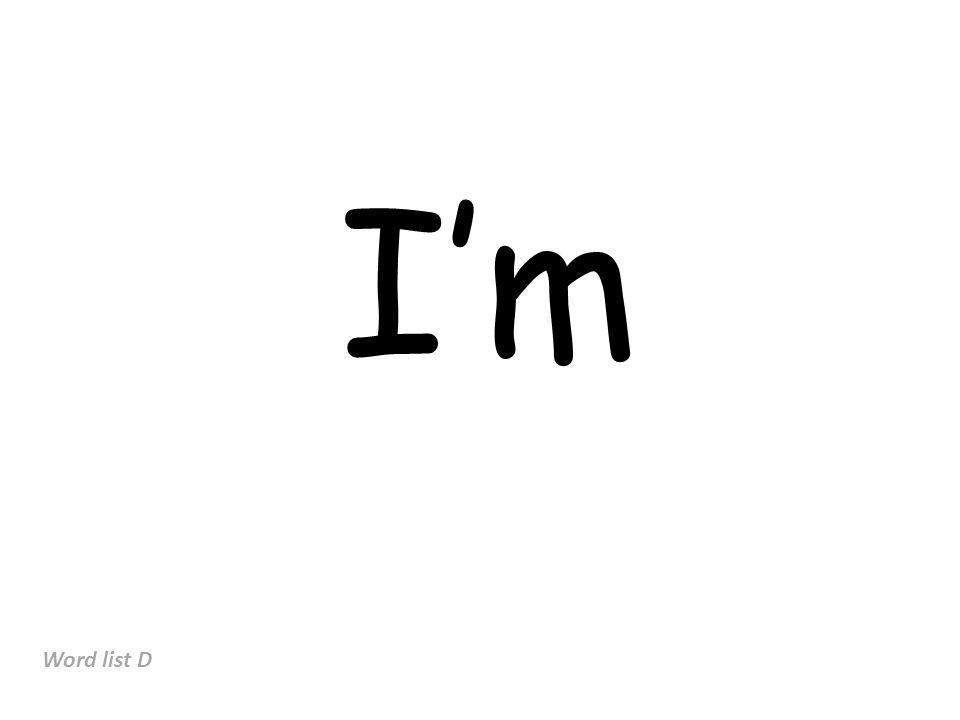 I'm Word list D