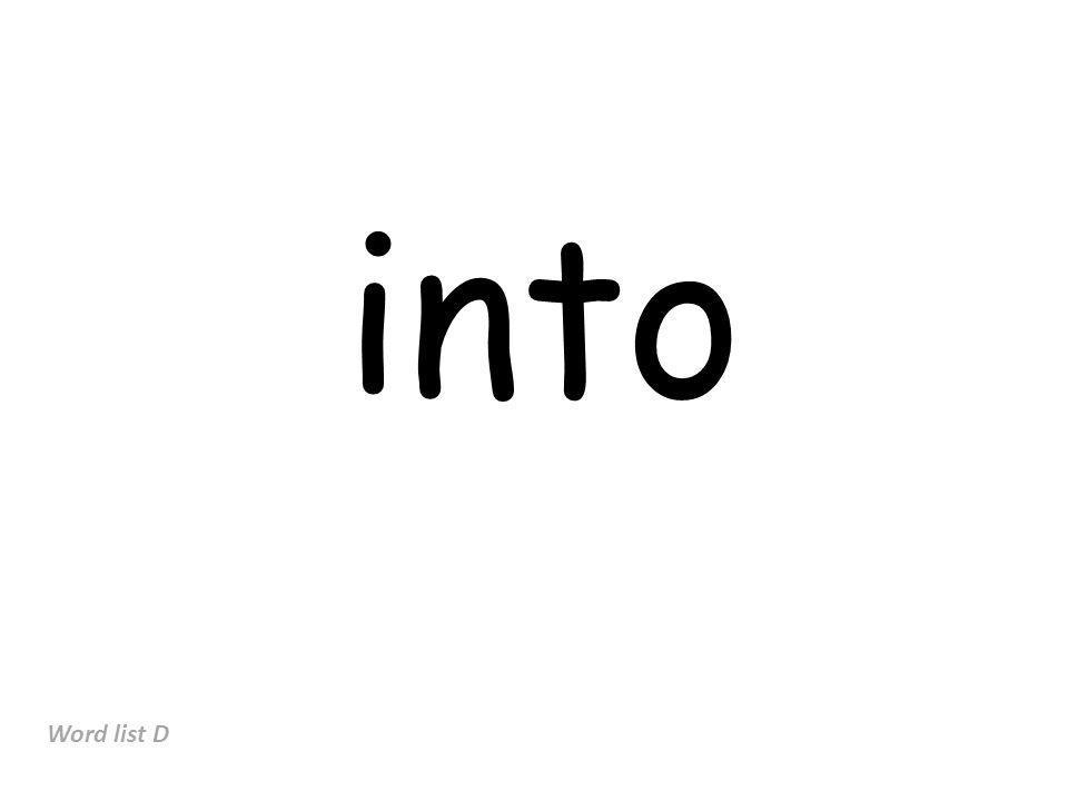 into Word list D
