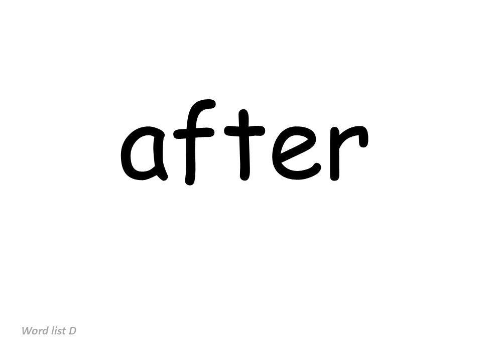 after Word list D