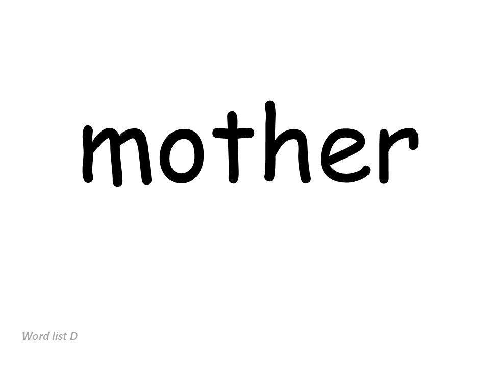 mother Word list D