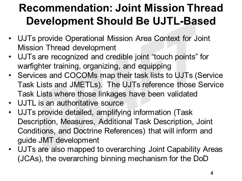 Recommendation: Joint Mission Thread Development Should Be UJTL-Based