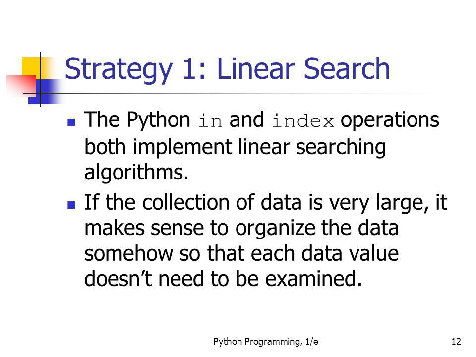 Strategy 1: Linear Search