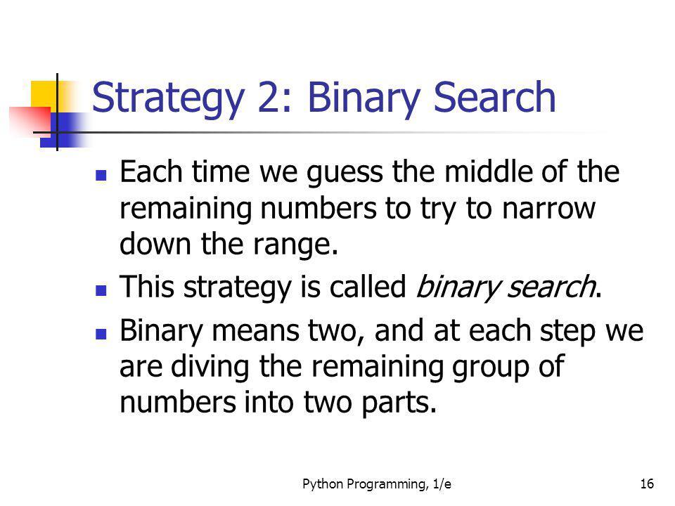 Strategy 2: Binary Search
