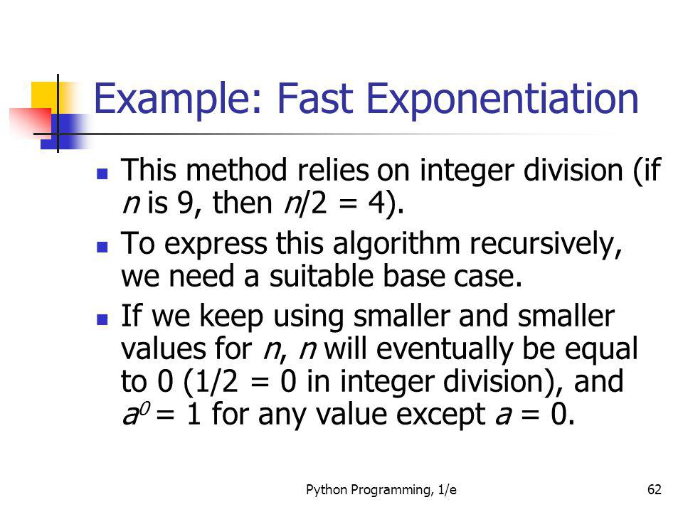 Example: Fast Exponentiation