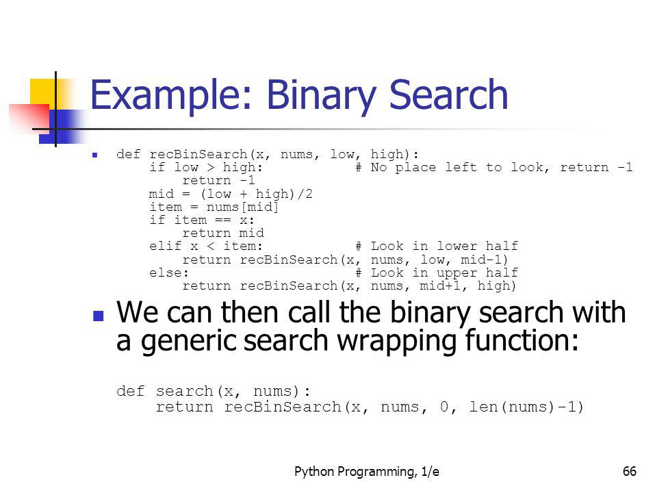 Example: Binary Search