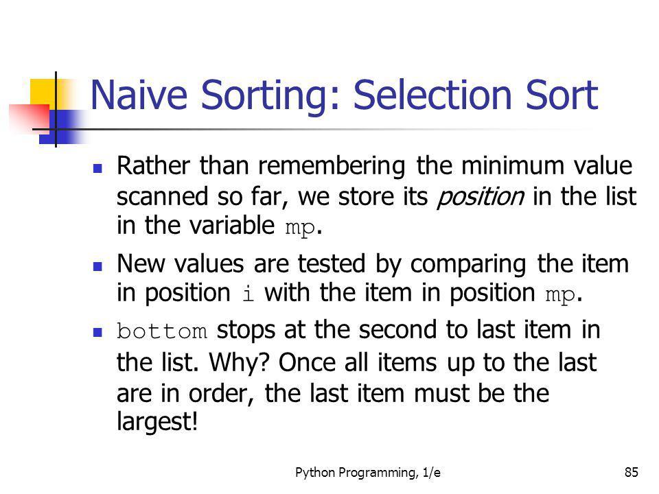 Naive Sorting: Selection Sort