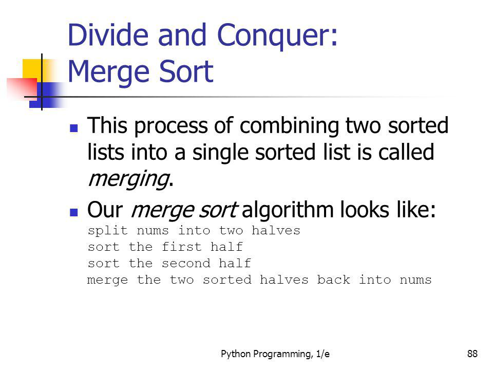 Divide and Conquer: Merge Sort
