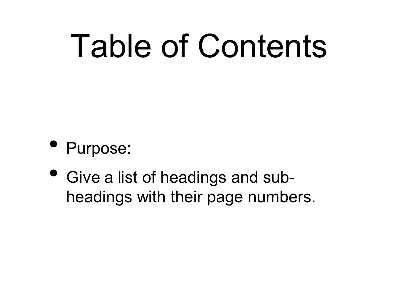 Table of Contents Purpose: