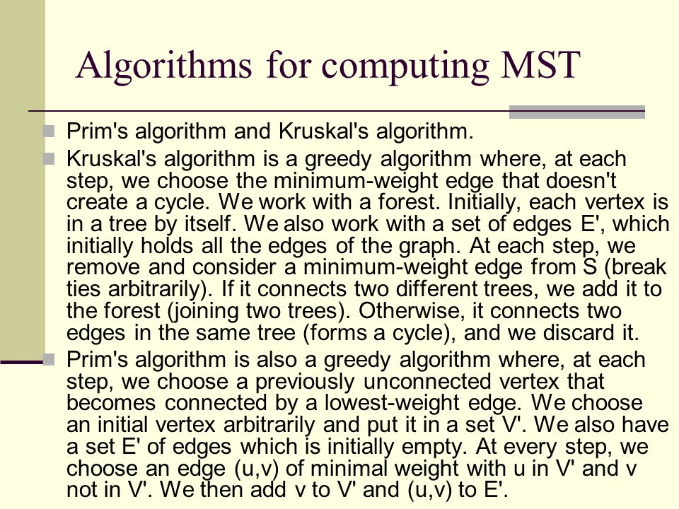 Algorithms for computing MST