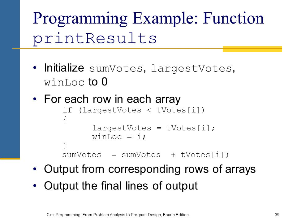 Programming Example: Function printResults