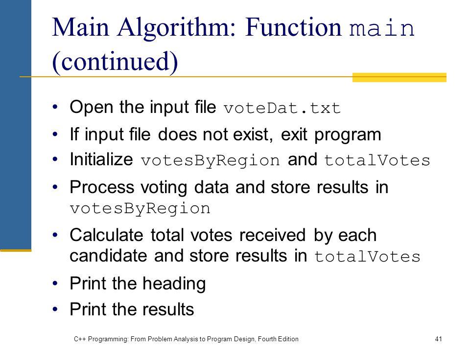 Main Algorithm: Function main (continued)