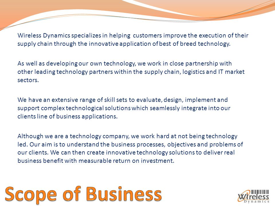 Wireless Dynamics specializes in helping customers improve the execution of their supply chain through the innovative application of best of breed technology.