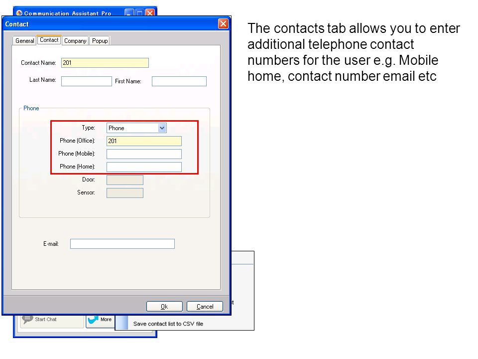The contacts tab allows you to enter additional telephone contact numbers for the user e.g.