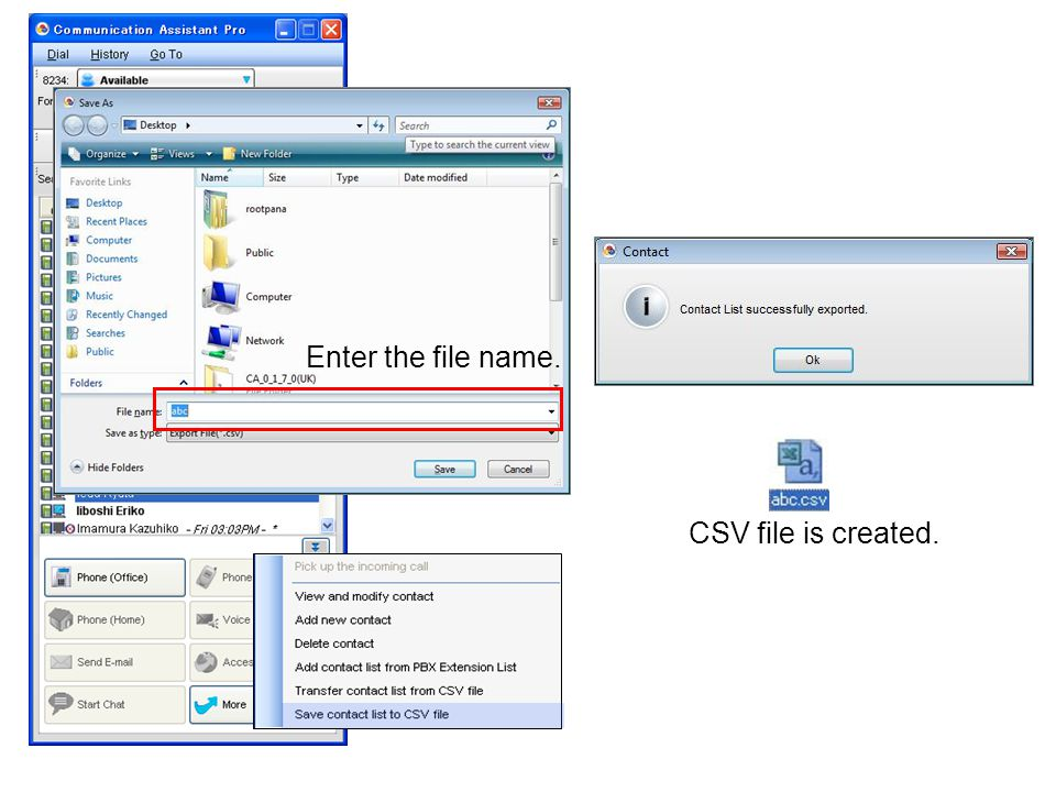 Enter the file name. CSV file is created.