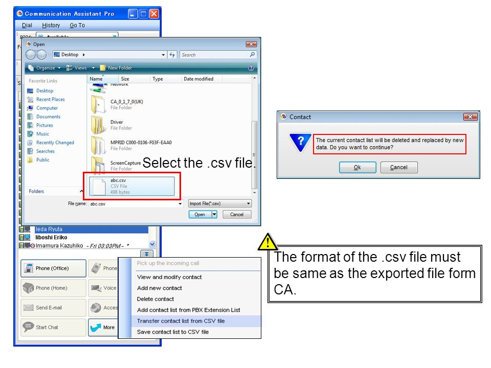 Select the .csv file. The format of the .csv file must be same as the exported file form CA.