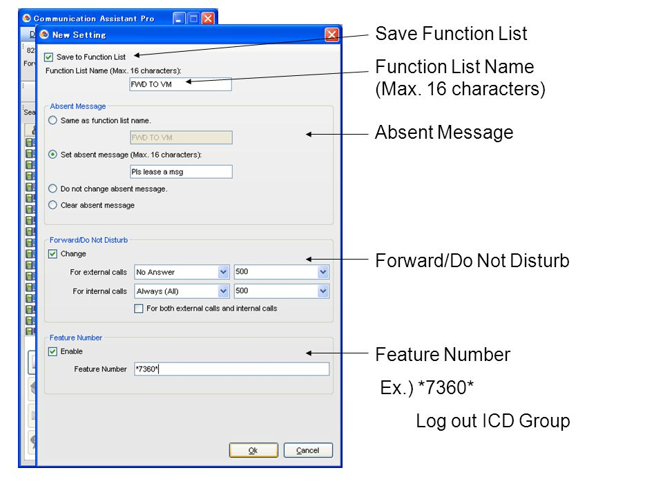 Save Function List Function List Name (Max. 16 characters) Absent Message. Forward/Do Not Disturb.