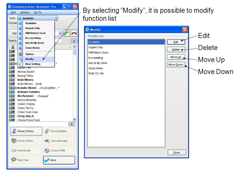 By selecting Modify , it is possible to modify function list