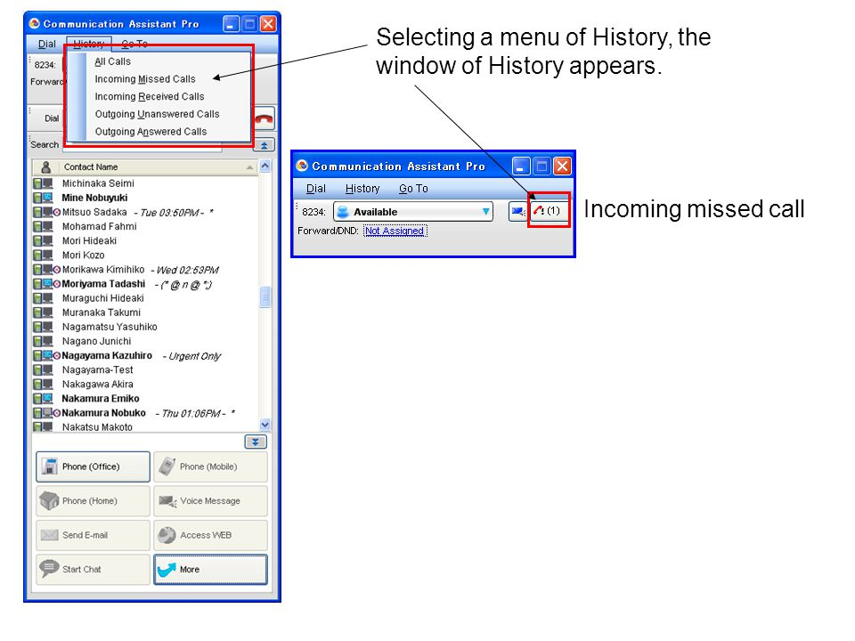 Selecting a menu of History, the window of History appears.