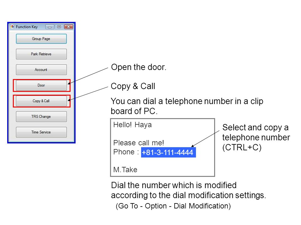 You can dial a telephone number in a clip board of PC.