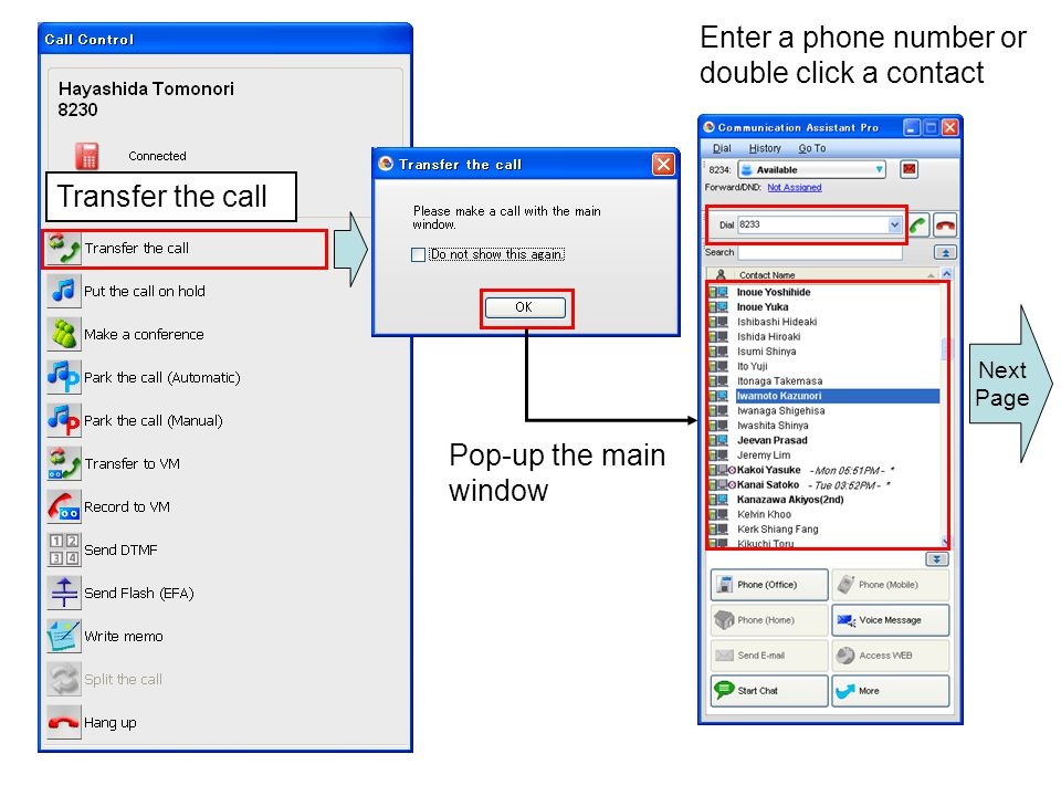 Enter a phone number or double click a contact
