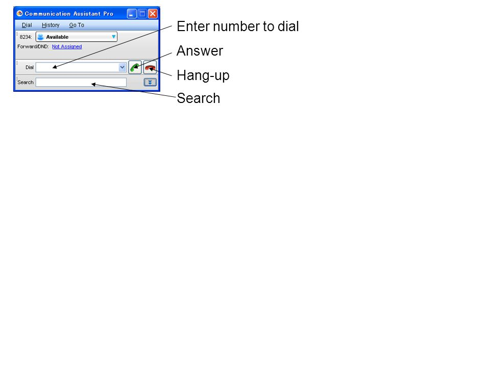Enter number to dial Answer Hang-up Search