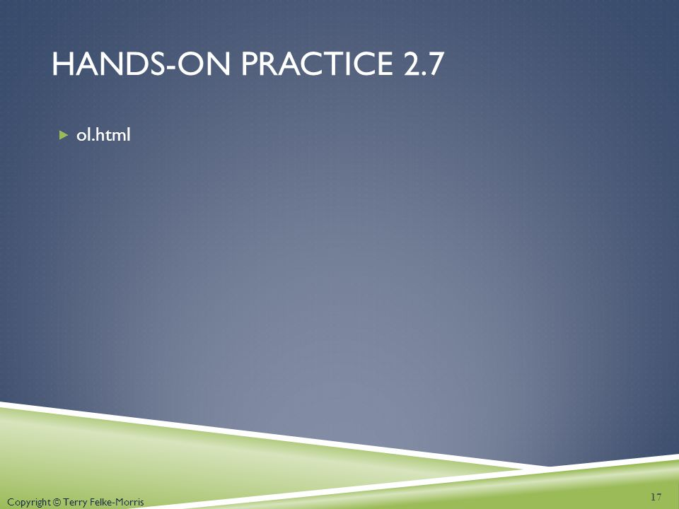 Hands-on practice 2.7 ol.html