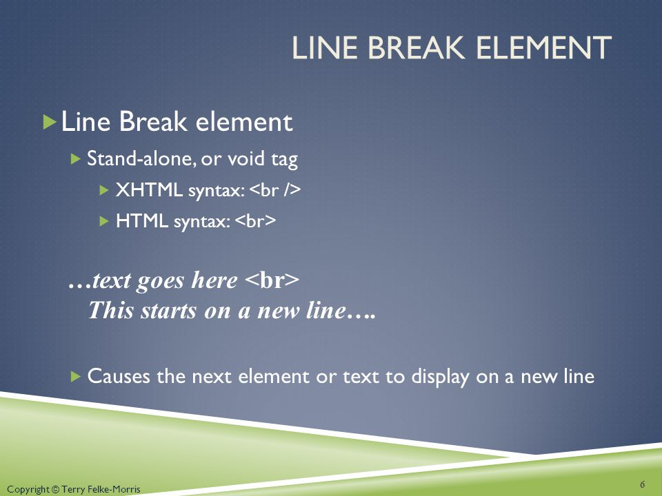 Line Break Element Line Break element