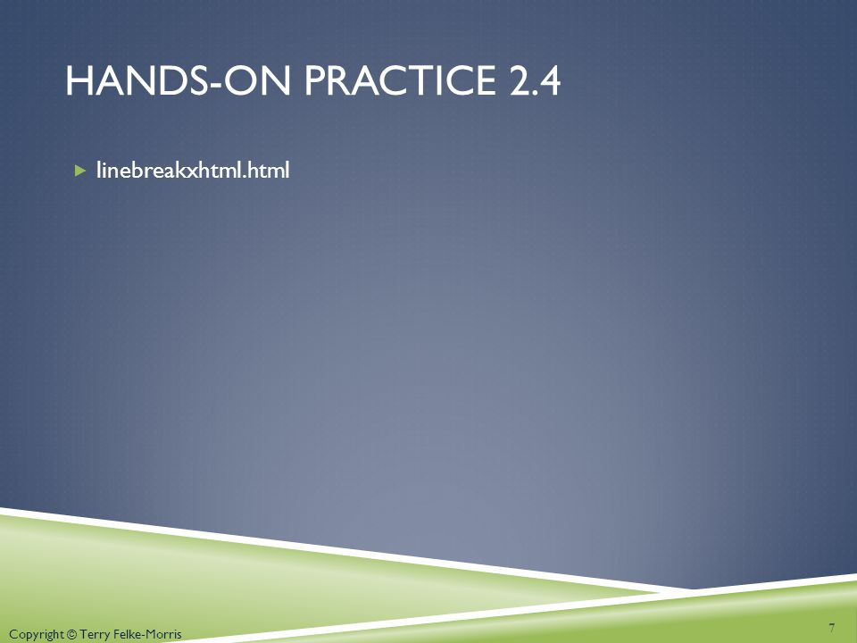 Hands-on practice 2.4 linebreakxhtml.html