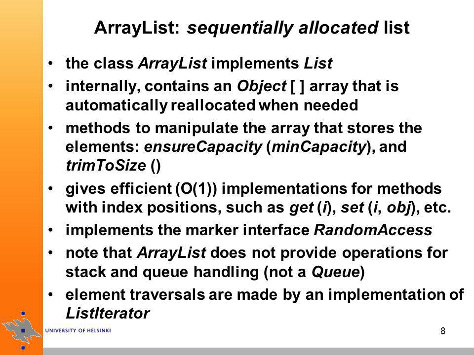 ArrayList: sequentially allocated list