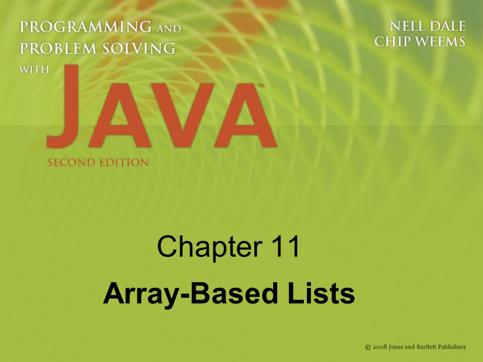 Chapter 11 Array-Based Lists