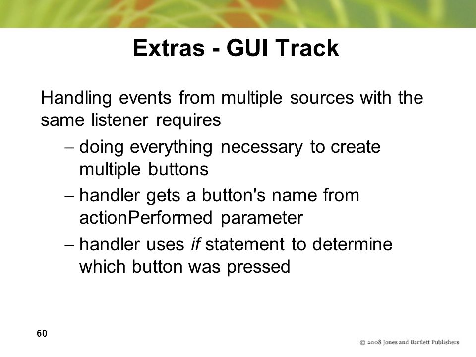 Extras - GUI Track Handling events from multiple sources with the same listener requires. doing everything necessary to create multiple buttons.