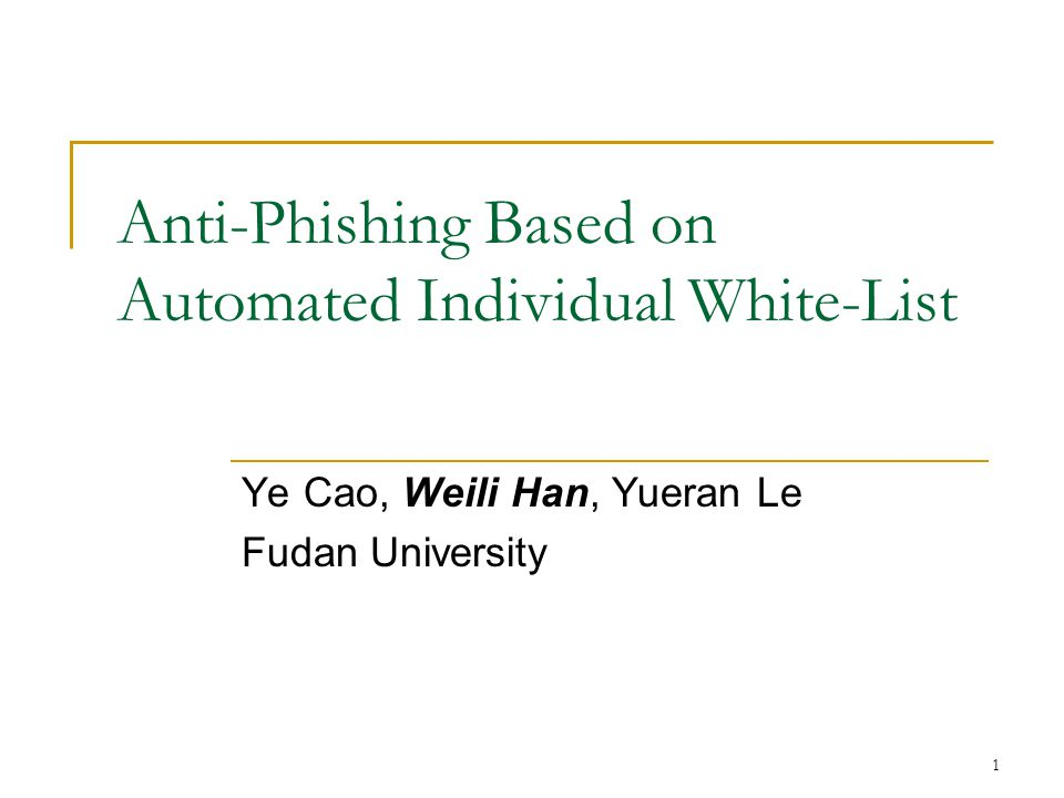 Anti-Phishing Based on Automated Individual White-List