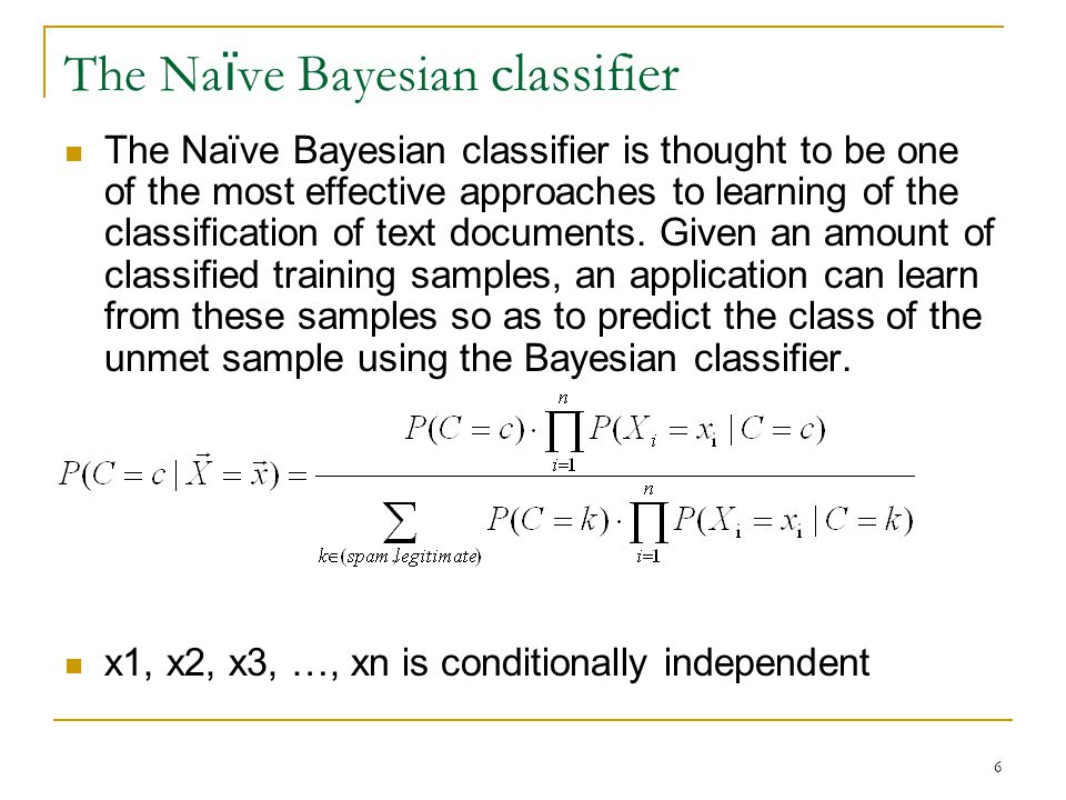 The Naïve Bayesian classifier