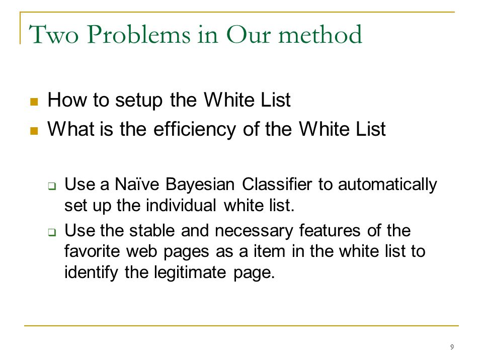 Two Problems in Our method