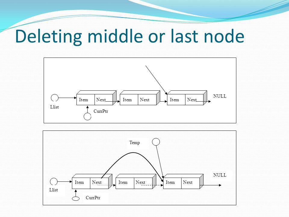 Deleting middle or last node