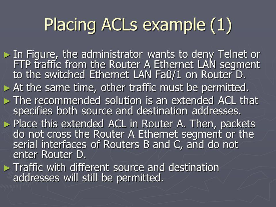 Placing ACLs example (1)