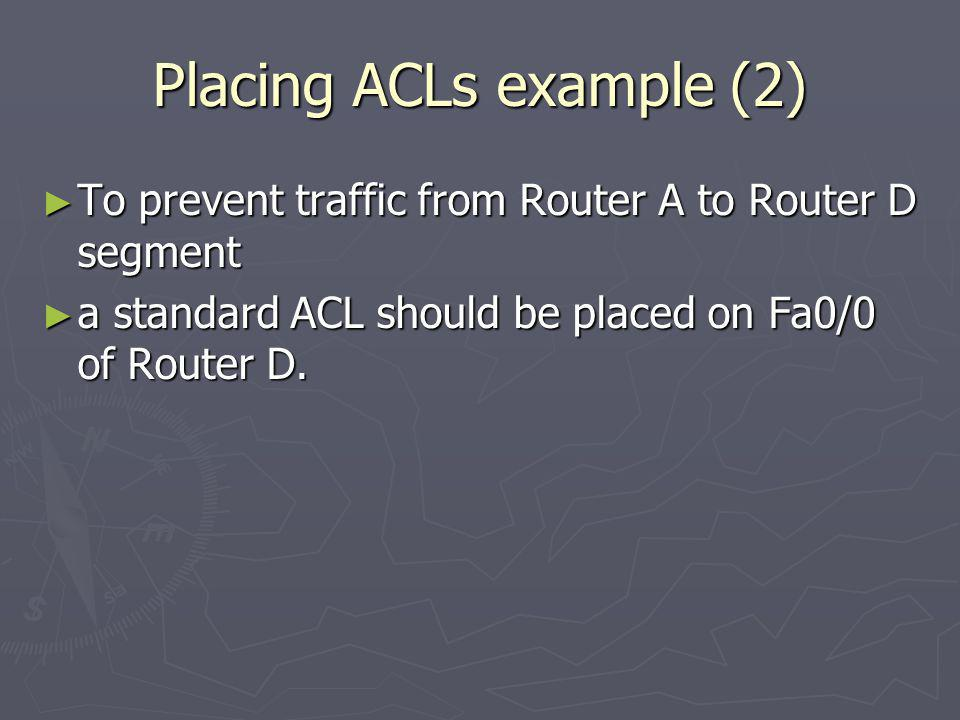 Placing ACLs example (2)
