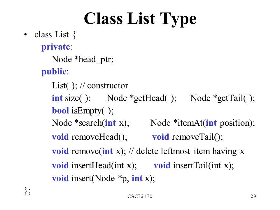 Class List Type class List { private: Node *head_ptr; public: