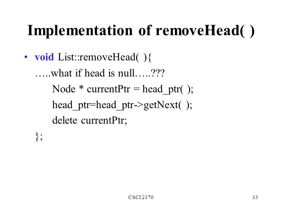 Implementation of removeHead( )