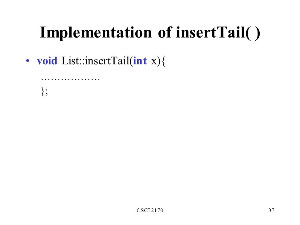 Implementation of insertTail( )