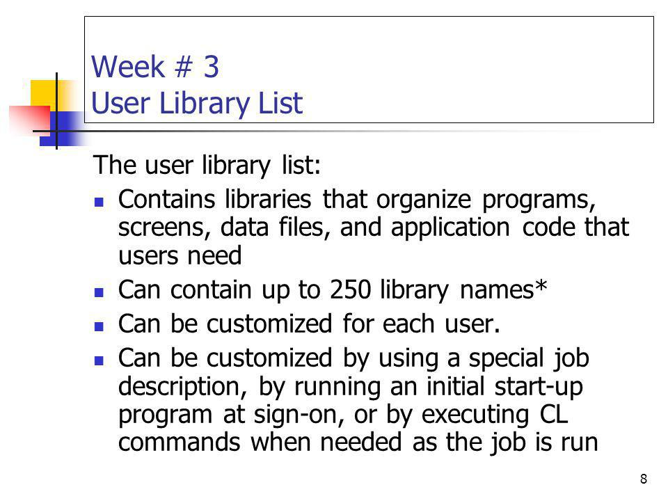 Week # 3 User Library List
