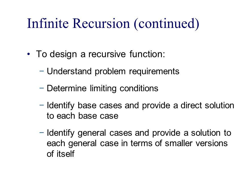 Infinite Recursion (continued)