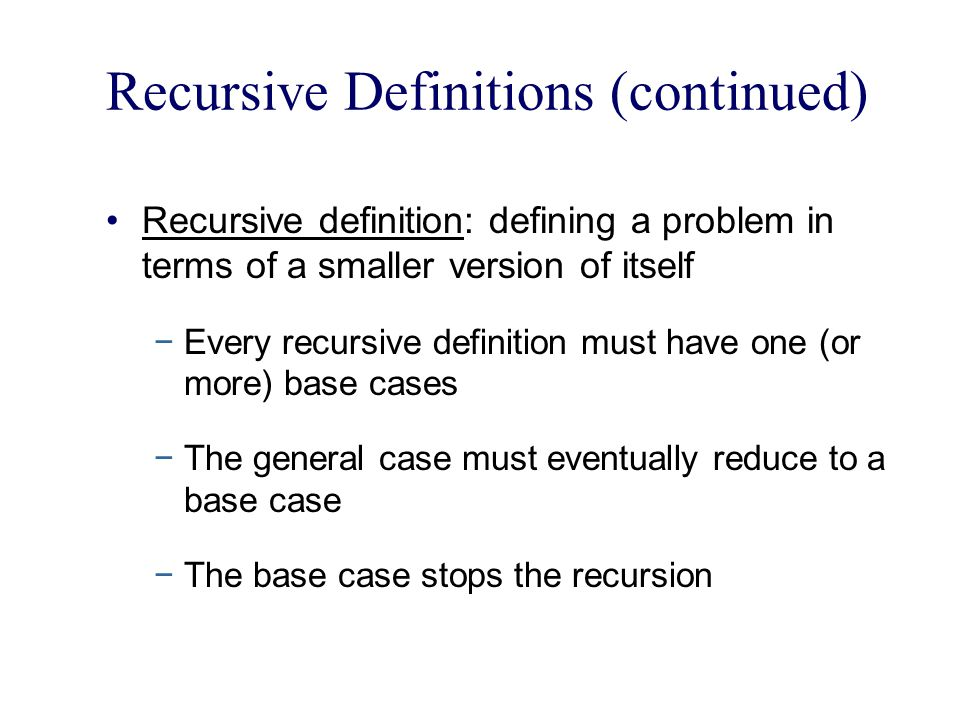 Recursive Definitions (continued)
