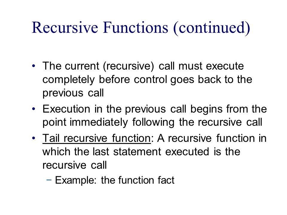 Recursive Functions (continued)