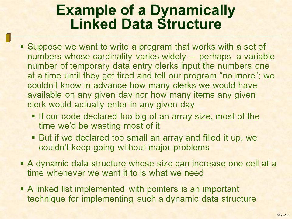 Example of a Dynamically Linked Data Structure